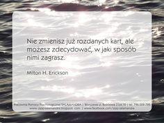 Milton H. Erickson o osobistej odpowiedzialności za swoje życie