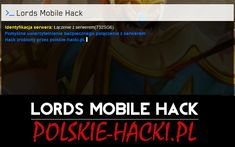 Lords Mobile to skrypt o super działaniu z możliwością dodania do Swojego konta gemów i złota