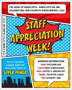 Superhero Themed Staff Teacher Appreciation Week Planning Ideas- some cute ideas for things to send with Mad to school