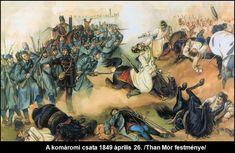 Than Komaromi csata 1849 04 Hungary History, Battle, Europe, Painting, Revolutions, 19th Century, Hungary, Painting Art, Paintings