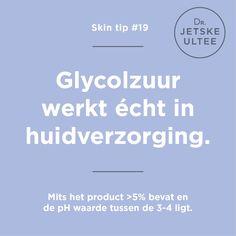 Skin tip #19 - Glycolzuur werkt écht in huidverzorging. Mits het product >5% bevat en de pH waarde tussen 3-4 ligt. #exfoliant #beauty #skincare