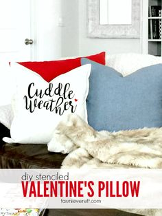This fun DIY Stenciled Valentine's Pillow is the perfect addition to your home during cold winter weather days between Christmas and Valentine's Day.