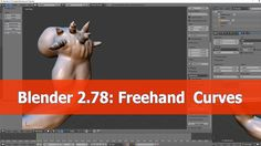 Blender 2.78 Draw Freehand Curves tutorial