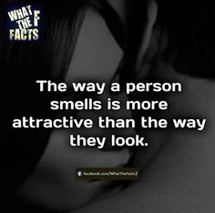 Smell is more attractive than looks