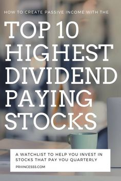#WATCHLIST: 10 HIGH PAYING DIVIDEND STOCKS - PRIIINCESSS