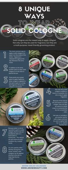 Read here for eight unique ways to apply a solid cologne, including the wrist, neck, beard, and many more!  Aromi solid fragrances are a multi-purpose, men's grooming product that is a must for every man!  Each manly cologne also makes a unique Father's Day gift idea.  solid cologne | men's cologne | manly cologne | fathers day gift | men's gift idea | manly gift idea | dad gifts | boy gift |  http://www.aromibeauty.com/blog/8-unique-ways-to-apply-a-sold-cologne/