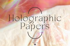 Holographic Papers Textures by Freezerondigital on @creativemarket