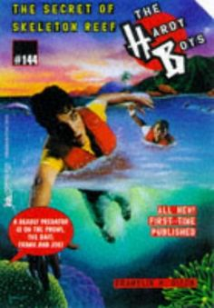 Introducing The SECRET OF SKELETON REEF THE HARDY BOYS 144. Buy Your Books Here and follow us for more updates!