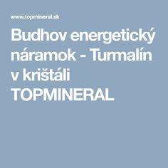 Budhov energetický náramok - Turmalín v krištáli  TOPMINERAL Minerals