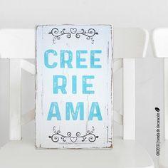 Cuadro decorativo vintage con frase - Cree Rie Ama