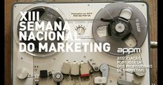 O tema da Semana Nacional do Marketing. de 16 a 20 de Abril   www.appmsnm.com