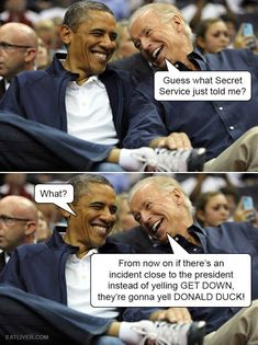 Obama Biden Memes Joe And Obama, Obama And Biden, Joe Biden, Super Funny, Funny Cute, Donald Trump, Donald Duck, Obama Funny, Obama Meme