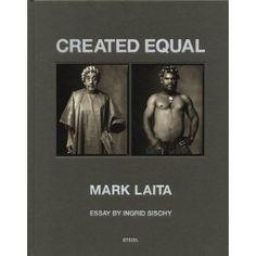 Created Equal by Mark Laita