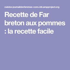 Recette de Far breton aux pommes : la recette facile