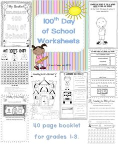 100th Day of School Worksheets - 100 Days of School PDF This 40 page file full of worksheets for the 100th day of school celebrations will be ideal for grades 1-3. Make booklets for your students to work on leading up to the 100th day of school. Your file focuses mainly on Math worksheets and some writing. This booklet has been designed to help students celebrate the first 100 days of school. Students will reflect on the previous 100 days of school, learn number sense and facts $