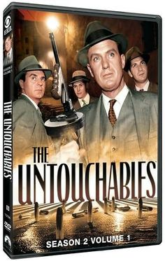 "The Untouchables (TV Series) ~ ""Special Agent Eliot Ness and his elite team of incorruptable agents battle organized crime in 1930s Chicago."""