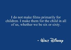 Walt Disney - He's the best.