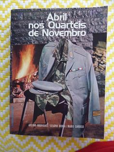 Arca dos Livros: ABRIL NOS QUARTÉIS DE NOVEMBRO