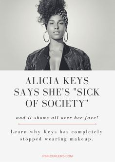 Alicia Keys is sick of society's restraints, and it shows all over her face. She fully admitted on the Today show this morning that we tend to put limitations on ourselves based on society's influences. Like most of us, Keys wants her truest self to develop freely without outside expectations. In line with liberating her authentic self, Keys has stopped wearing makeup entirely.