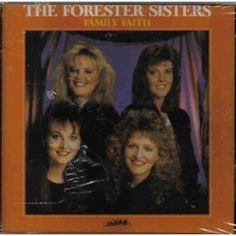 Forester Sisters Music  great gospel album by them- Bing Images