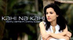 Kahi Na Kahi - Vishnu Varma ft.Chithu Susan | Hindi | Official Music Video