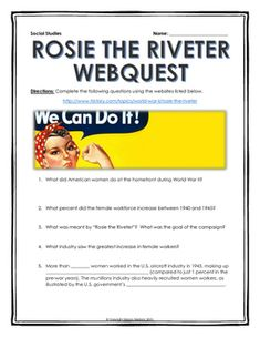 World War II - Rosie the Riveter - Webquest with Key (FREE) - This 4 page webquest includes 9 questions related to the role of women in World War II and the Rosie the Riveter government campaign by the United States! It includes a key for ease of assessment!