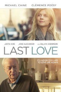 Amazon.com: Last Love: Michael Caine, Clémence Poésy, Justin Kirk, Jane Alexander: Amazon Instant Video