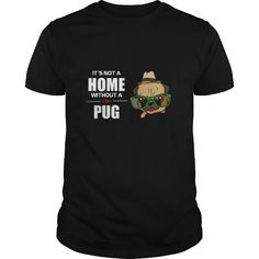 Its Not A Home Without A Pug 10