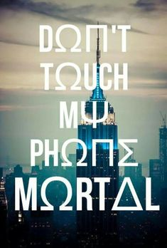 Image result for don't touch my phone mortal