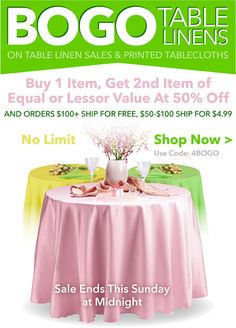 Buy One Get One 50% Off — buy one item and get 2nd item of equal or lesser value at 50% off. Offer is good for all table linen purchases and screen & digitally printed tablecloths. Use code 4BOGO. Hurry! Sale ends Sunday, April 20th at midnight.    #bogo #sale #discountcode