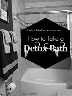 Post Holiday Detox! So Easy! How to Take a Detox Bath!