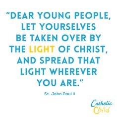 A calling for our youth to spread the light of Christ!