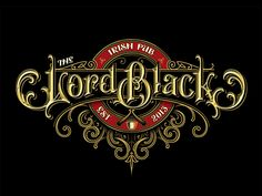 The Lord black pub logo by victorkevruh Creative Lettering, Graffiti Lettering, Typography Letters, Typography Logo, Types Of Lettering, Lettering Styles, Lettering Design, Logo Design, Vector Design