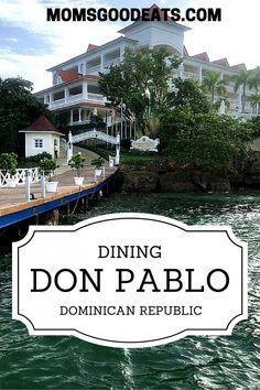 The Don Pablo Restaurante Gourmet at the Luxury Bahia Principe Cayo Levantado review.  It is well worth the trip to the Dominican Republic and included in the all inclusive pricing.  One of the best restaurants in the Dominican Republic.