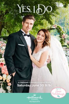 Its a Wonderful Movie - Your Guide to Family and Christmas Movies on TV: Yes, I Do - a Hallmark Channel June Weddings Movie starring Jen Lilley and Marcus Rosner!