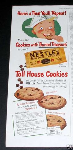 These are the best...in cookies or straight from the bag on ice cream!  Nestles Semi-sweet Chocolate (1950)