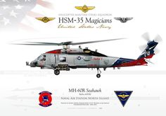 """UNITED STATES NAVY HELICOPTER MARITIME STRIKE SQUADRON (HSM-35) """"Magicians""""Naval Air Station North Island"""