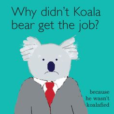 koala bear joke and illustration - Humor Funny Jokes And Riddles, Lame Jokes, Puns Jokes, Stupid Jokes, Funny Jokes For Kids, Funny Jokes To Tell, Silly Jokes, Funny Puns, Funny Knock Knock Jokes