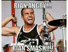 oh my gosh it's like the KELLIN ANGRY! KELLIN SMASH!!! rian what you're supposed to be the most mature one of ATL