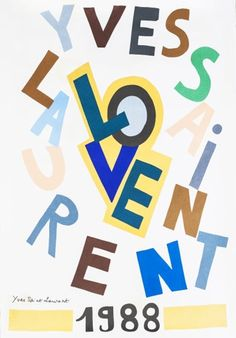 62 Ideas for fashion logo inspiration saint laurent Peggy Guggenheim, Sonia Delaunay, Rei Kawakubo, Keith Haring, Keith Richards, Love Posters, Vintage Posters, Vintage Photos, Andy Warhol