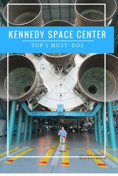 Florida Kennedy Space Center Top 5 Must Dos