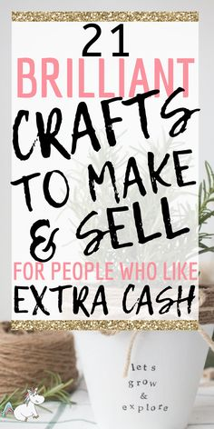 Brilliant Crafts To Make and Sell For People Who Like Extra Cash! 21 Brilliant Crafts To Make and Sell For People Who Like Extra Cash! - - 21 Brilliant Crafts To Make and Sell For People Who Like Extra Cash! Diy Projects That Sell Well, Easy Crafts To Sell, Sell Diy, Christmas Crafts To Sell Handmade Gifts, Easy Projects, Craft Ideas To Sell Handmade, Christmas Crafts To Sell Bazaars, Craft Fair Ideas To Sell, Money Making Crafts