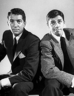 Dean Martin and Jerry Lewis - oh so funny - especially when they were a team!