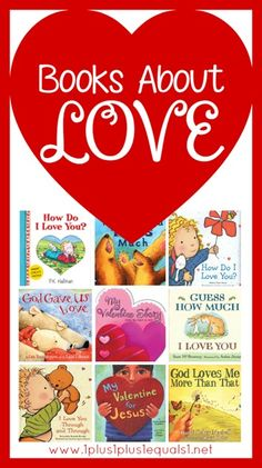 Books About Love for Kids ~ Great for Valentine's Day