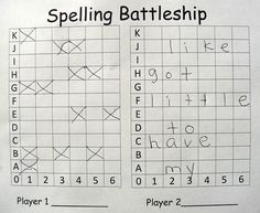 Spelling battleship: 2 player game, each player inserts his/her word list in spaces going across (one letter per box). Players take turns guessing coordinates. If they miss, they mark it on their board. If they hit a letter, they keep guessing until they miss. If they sink a word, the player marks it off of his list. The goal of the game is to sink all of your opponent's words.