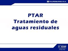 PTAR Planta de Tratamiento de Aguas Residuales (Somos amigables con el medio ambiente)