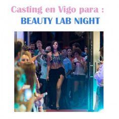 #Vigo #Desfile BEAUTY LAB NIGHT Casting ^_^ http://www.pintalabios.info/es/eventos-moda/view/es/2058 #ESP #Evento #Casting