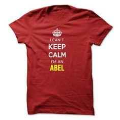 I Cant Keep Calm Im A ABEL-763D9B - #pink hoodie #novelty t shirts. CHEAP PRICE => https://www.sunfrog.com/Names/I-Cant-Keep-Calm-Im-A-ABEL-763D9B.html?id=60505