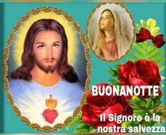 Buonanotte immagini con Gesù e Maria - BuongiornoConGesu.it Jesus Wallpaper, Good Morning Messages, Jesus Pictures, Good Night, Mona Lisa, Artwork, Fictional Characters, Holy Quotes, Christ