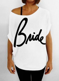 Bride Script Slouchy Tee White Tshirt by DentzDesign on Etsy, $29.00